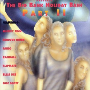 Big Bank Holiday Bash 1994 Part 2